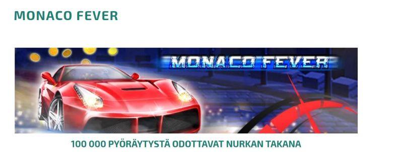 Monaco Fever ja 100 000 ilmaiskierrosta